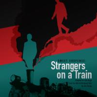Sweet Suspense: Strangers on a Train