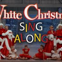 WHITE CHRISTMAS - Sing Along!