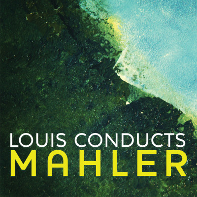 Louis Conducts Mahler