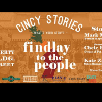 Cincy Stories Presents Findlay to the People