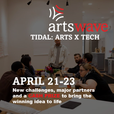ArtsWave Tidal: Arts x Tech