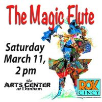 ROKCincy Presents THE MAGIC FLUTE - FREE, SAT March 11, 2PM