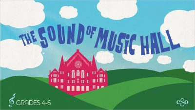 The Sound of Music Hall: CSO Young People's Concerts
