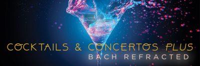 Cocktails & Concertos