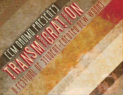 CCM's Transmigration Festival