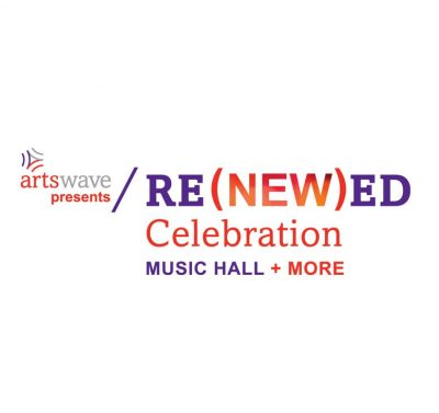 RE(NEW)ED Celebration for Music Hall + More