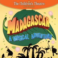 MADAGASCAR: A MUSICAL ADVENTURE Sensory-Friendly Performance