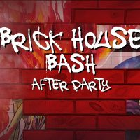 Brick House Bash After-Party