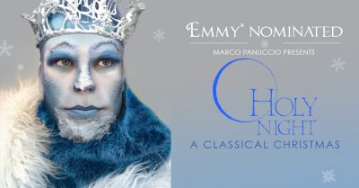 "EMMY® Nominated ""O Holy Night, A Classical Christmas"""