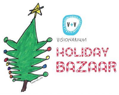 Visionarium Holiday Bazaar
