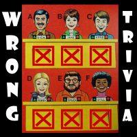 Wrong Trivia!!!