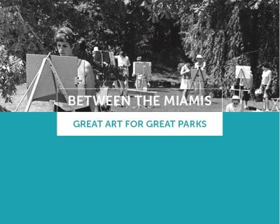 Between the Miamis - Great Art for Great Parks