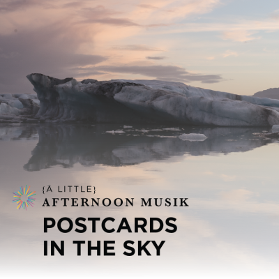 Summermusik: Postcards from the Sky