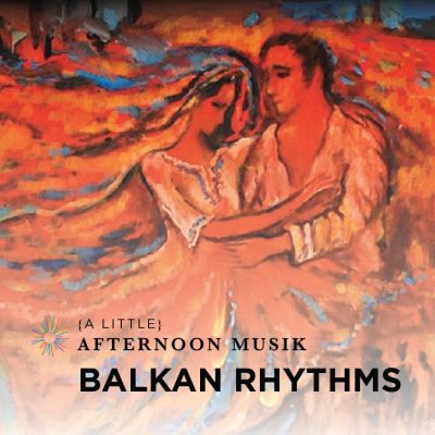 Summermusik: Balkan Rhythms