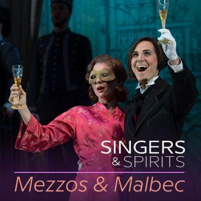 Singers & Spirits: Mezzos & Malbec