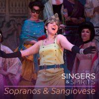 Singers & Spirits: Sopranos & Sangiovese