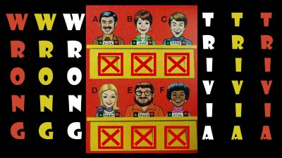 Wrong Trivia!!! - LATE NIGHT