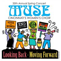 MUSE, Cincinnati Women's Choir: Looking Back, Moving Forward