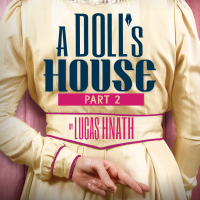 A Doll's House, Part 2