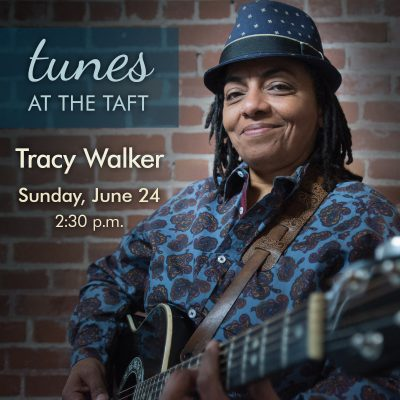Tunes at the Taft: Tracy Walker