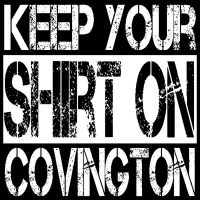 Keep Your Shirt on Covington