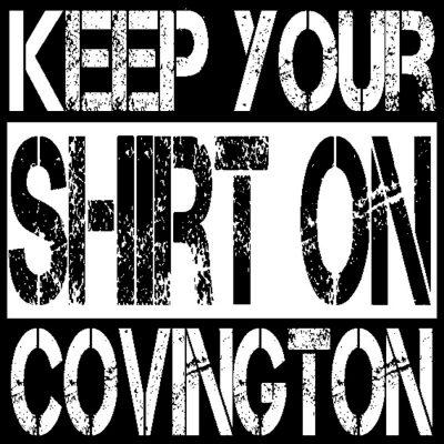 Keep Your Shirt on Covington