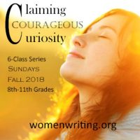 Teen Fall Class: Claiming Courageous Curiosity (Grades 8-11)