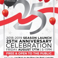 2018-2019 Season Launch 25th Anniversary Celebration