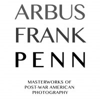 FotoFocus: Arbus, Frank, Penn: Masterworks of Post-War American Photography