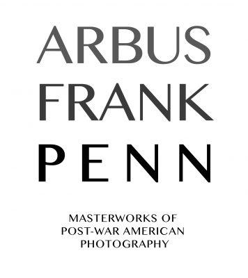 FotoFocus: Arbus, Frank, Penn: Masterworks of Post...