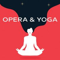 SOLD OUT: Opera and Yoga