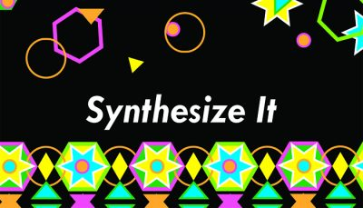 """Families Create! """"Synthesize It"""""""