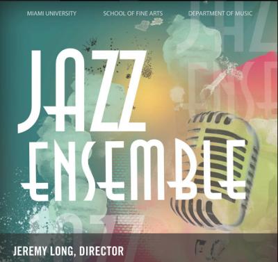 Miami University Jazz Ensemble