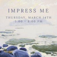 Impress Me