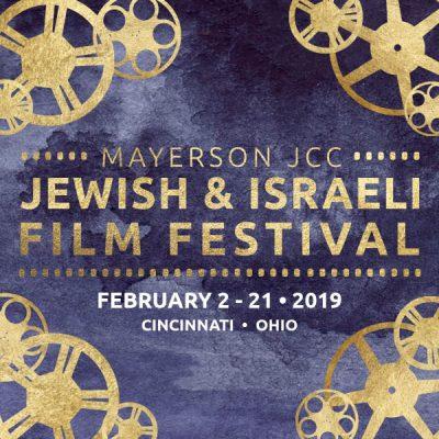 Mayerson JCC Jewish & Israeli Film Festival Cl...