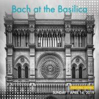 Bach at the Basilica