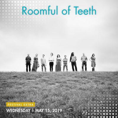 Roomful of Teeth