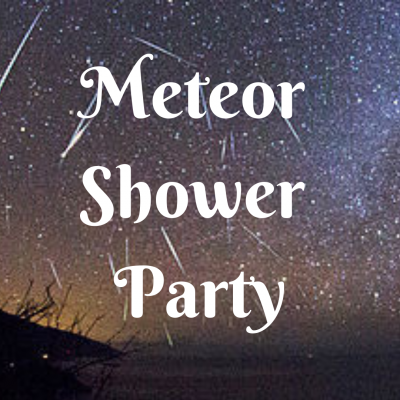 Meteor Shower Party