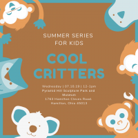 Summer Series For Kids - Cool Critters