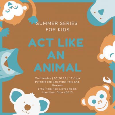 Summer Series For Kids - Act Like An Animal