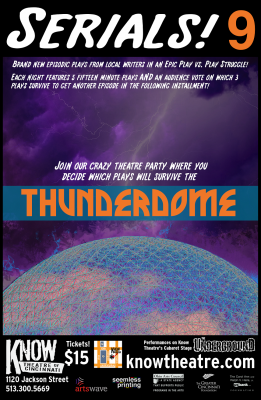 Serials! 9 - Thunderdome!
