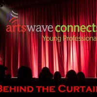 ArtsWave YP: Behind the Curtain