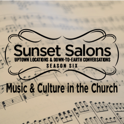 Sunset Salons: Music & Culture in the Church