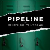 Pipeline (POSTPONED)