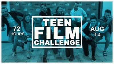Teen Film Challenge - Create a Film in 72 Hours