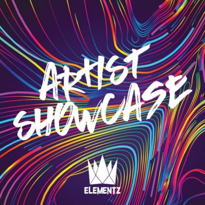 Elementz Artist Showcase