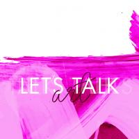 Let's Talk Art: Art IS AN Experience