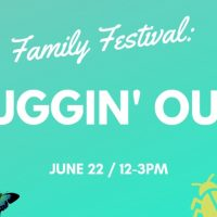 Family Festival: Buggin' Out!