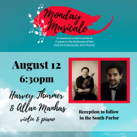 Monday Musicale: Harvey Thurmer and Allan Manhas