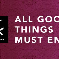 Art After Dark: All Good Things Must End